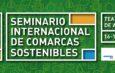 Seminario Internacional de Comarcas Sostenibles